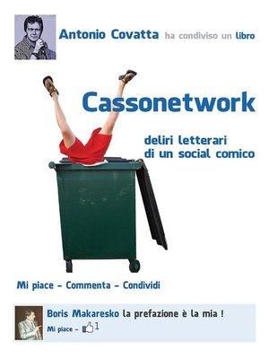 cover image of Cassonetwork (Deliri letterari di un social – comico)
