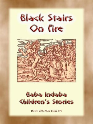 cover image of BLACK STAIRS ON FIRE--An Irish fairy tale with a moral