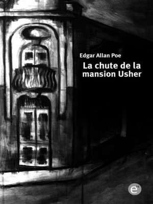 cover image of La chute de la mansion Usher