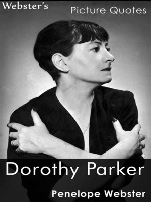 cover image of Webster's Dorothy Parker Picture Quotes