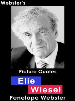cover image of Webster's Elie Wiesel Picture Quotes