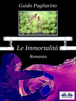 cover image of Le Immortalità