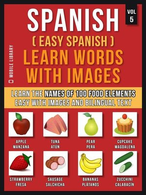 cover image of Spanish ( Easy Spanish ) Learn Words With Images (Vol 5)