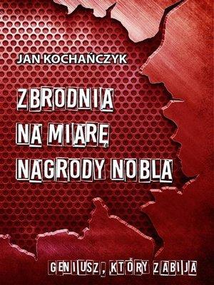 cover image of Zbrodnia na miarę Nagrody Nobla