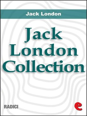 cover image of Jack London Collection