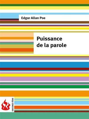 cover image of Puissance de la parole (low cost). Édition limitée