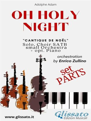 cover image of O Holy Night--Solo, Choir SATB, small Orchestra and Piano (Parts)