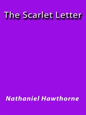 a literary analysis of the scarlet letter by nathaniel hawthorne and a comparison to crucible