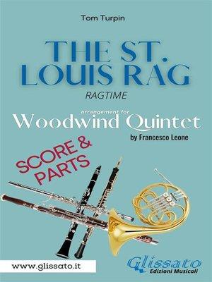 cover image of The St. Louis Rag--Woodwind Quintet (score & parts)