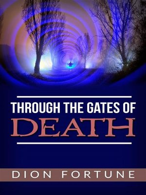 cover image of Through the Gates of Death