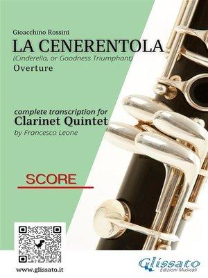 cover image of La Cenerentola--Clarinet quintet/choir score & parts