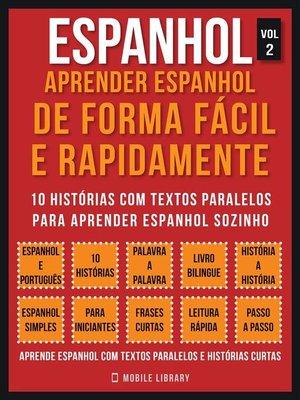 cover image of Espanhol--Aprender espanhol de forma fácil e rapidamente  (Vol 2)