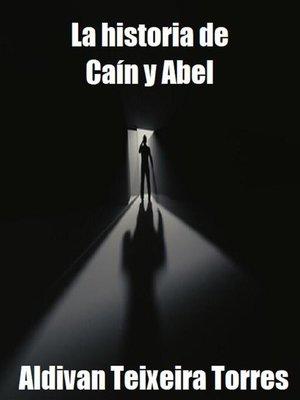 cover image of La Historia de Caín y Abel