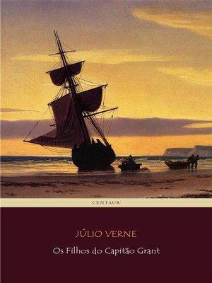 cover image of Os Filhos do Capitão Grant
