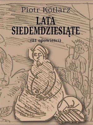 cover image of Lata siedemdziesiąte
