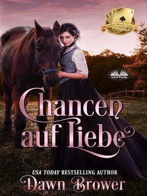 cover image of Chancen Auf Liebe