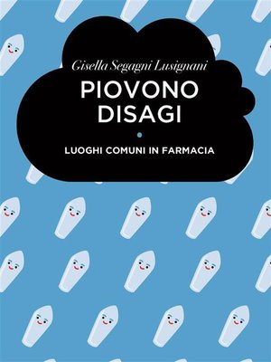 cover image of Piovono Disagi