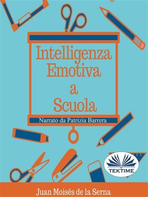 cover image of Intelligenza Emotiva a Scuola