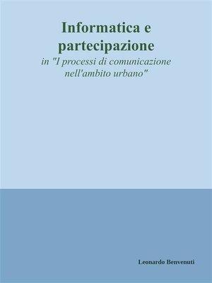 cover image of Informatica e partecipazione