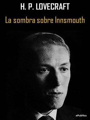 cover image of La sombra sobre Innsmouth