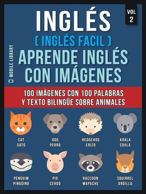 cover image of Inglés ( Inglés Facil ) Aprende Inglés con Imágenes (Vol 2)
