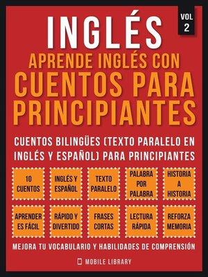 cover image of Inglés--Aprende Inglés Con Cuentos Para Principiantes (Vol 2)