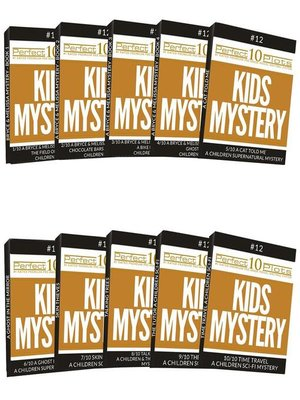 cover image of Perfect 10 Kids Mystery Plots #12 Complete Collection