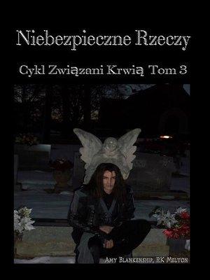 cover image of Niebezpieczne Rzeczy