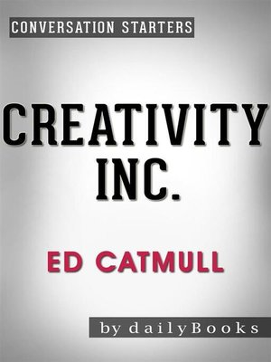cover image of Creativity Inc.--by Ed Catmull
