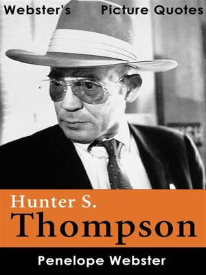 cover image of Webster's Hunter S. Thompson Picture Quotes