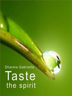 cover image of Taste the spirit