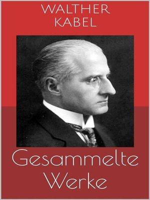 cover image of Gesammelte Werke (Vollständige Ausgaben--Am Ende der Welt, Harald Harst-Kriminalromane, Malmotta--das Unbekannte u.v.m.)