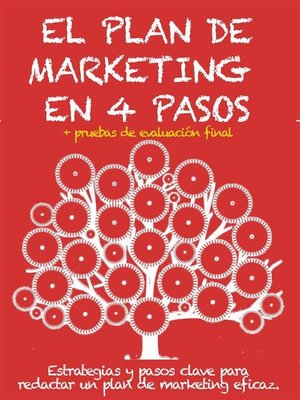 cover image of EL PLAN DE MARKETING EN 4 PASOS. Estrategias y pasos clave para redactar un plan de marketing eficaz.
