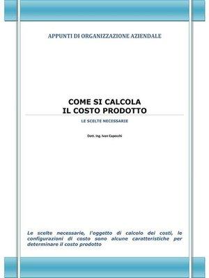 cover image of Come si calcola il Costo Prodotto