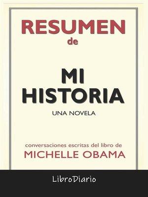 cover image of Mi Historia de Michelle Obama--Conversaciones Escritas