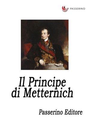 cover image of Il Principe di Metternich