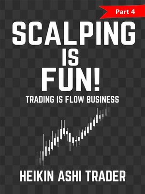 cover image of Scalping is Fun! 4