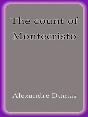 cover image of The count of Montecristo