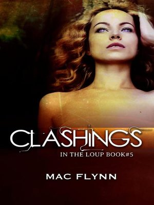 cover image of Clashings--In the Loup, Book 5