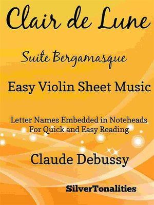 cover image of Clair de Lune Suite Bergamasque Easy Violin Sheet Music