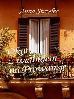 cover image of Okno z widokiem na Prowansję
