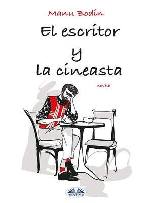 cover image of El Escritor Y La Cineasta