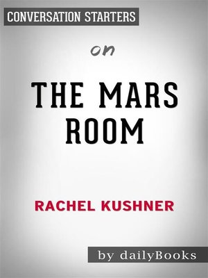cover image of The Mars Room--by Rachel Kushner | Conversation Starters
