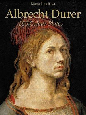 cover image of Albrecht Durer--255 Colour Plates