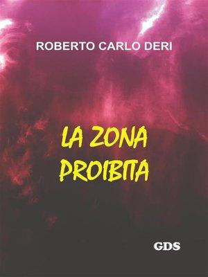 cover image of La zona proibita