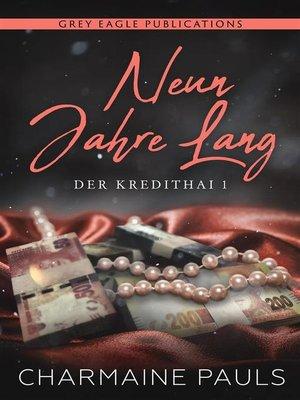 cover image of Neun Jahre lang
