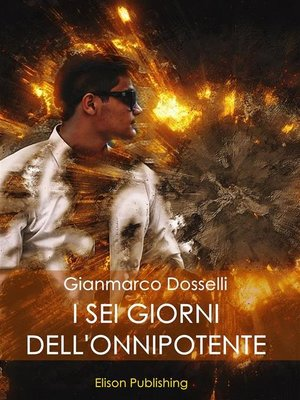 cover image of I sei giorni dell'Onnipotente