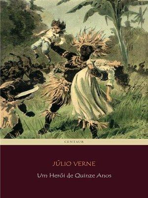 cover image of Um Herói de Quinze Anos