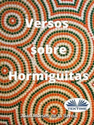 cover image of Versos Sobre Hormiguitas