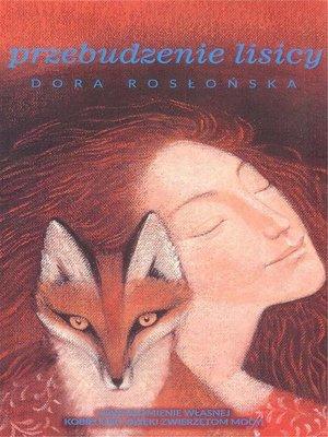 cover image of Przebudzenie lisicy